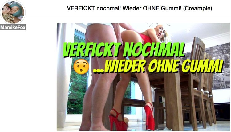 Ein Mareike Fox Porno Video ohne Gummi?!